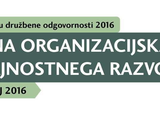 Mednarodna konferenca Trendi na področju družbene odgovornosti 2016: Trajnostna organizacijska kultura in cilji trajnostnega razvoja